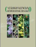 Catálogo Valenciano de Especies de Flora Amenazadas ( Valenciano Catalogue of Endangered Species of Flora) – 2010